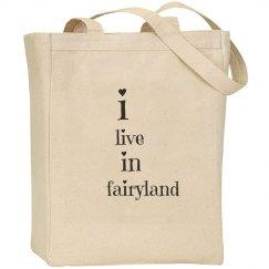 i live in fairyland bag