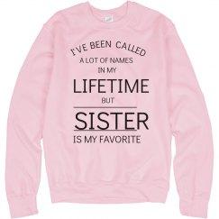 Sister is my favorite name