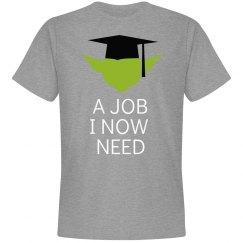 A Job I Now Need Graduate