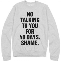 My No Talking Lent Sweatshirt