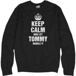 Let Tommy handle it