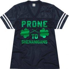 Prone To Shenanigans Green Shamrocks