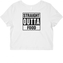 Straight Outta Food Crop Top