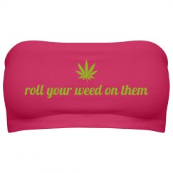 roll your weed on them