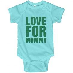 Love For Mommy Onesie