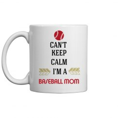 Baseball Mom Can't Keep Calm