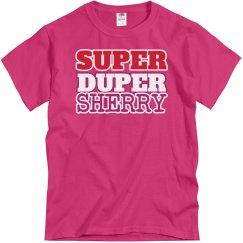 Super Duper Sherry