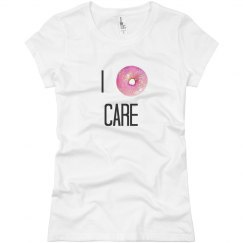 I donut care!