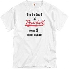 So good at baseball