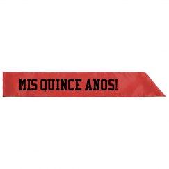 Mis Quince Anos Quinceanera Sash