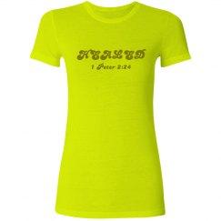 HEALED - 1 Peter 2:24 - Ladies Junior Fit Neon Tee