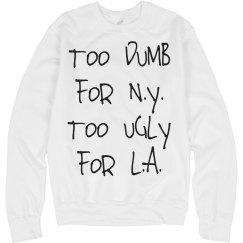 Too Dumb NY Text