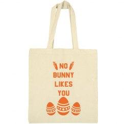 No Bunny Likes You Easter Bag