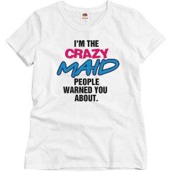 Crazy Maid