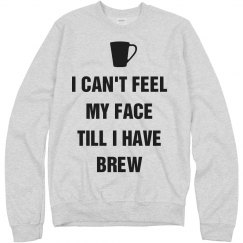 I Can't Feel My Face Coffee Mugs