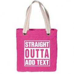 Straight outta Canvas Tote Bag