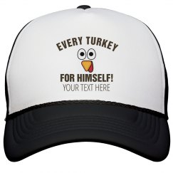 Every Turkey  Trot For Himself