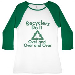 Recyclers Do It