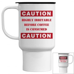 Danger: Haven't Had Coffee