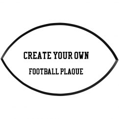 Create Your Own Football Plaque