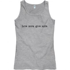 Love More Tank