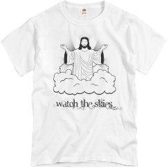 Watch the skies shirt