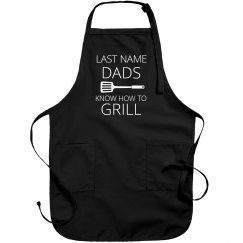 Custom Dad's Know How To Grill