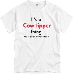 Its a cow tipper thing...