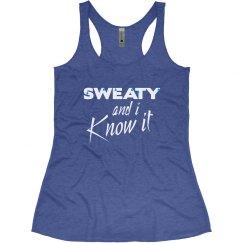Sweaty and I Know It