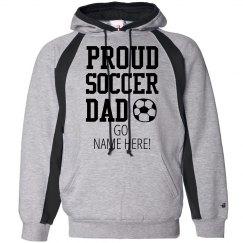 This Soccer Dad Is Proud Hoodie