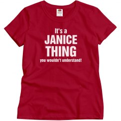 It's a Janice thing