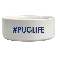 Pug Life Water Bowl