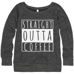 I'm Straight Outta Coffee