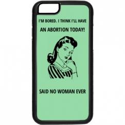 Abortion. Duh.