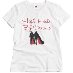 High Heels, Big Dreams