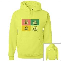No bad vibes hoodie