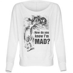 How Do You Know I'm Mad?