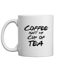 Cup of Tea Coffee Mug