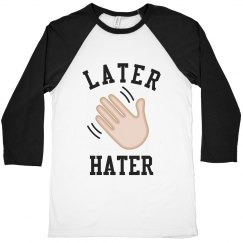 Later Hater Emoji Tee