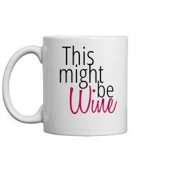 Wine or Coffee?