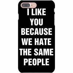 I Like You Because Hate
