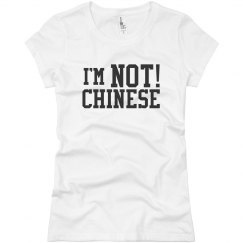 I'm NOT Chinese T-shirt