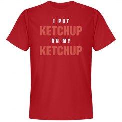 Dad Loves His Ketchup