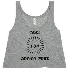 Cool,Fun. Drama Free