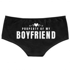 Property Of My Boyfriend Undies