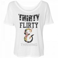 30 flirty and thriving!