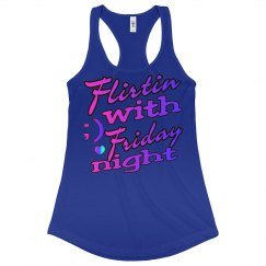 Flirtin' With Friday