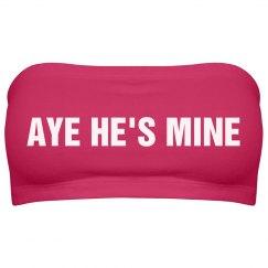 Aye He's Mine Tube