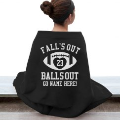 Fall's Out Footballs Out Funny Football Blanket