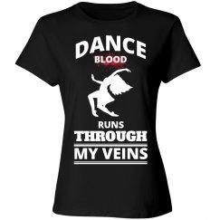 Dance blood runs through my veins